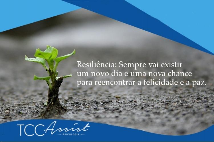 Ser resiliente é tudo de bom